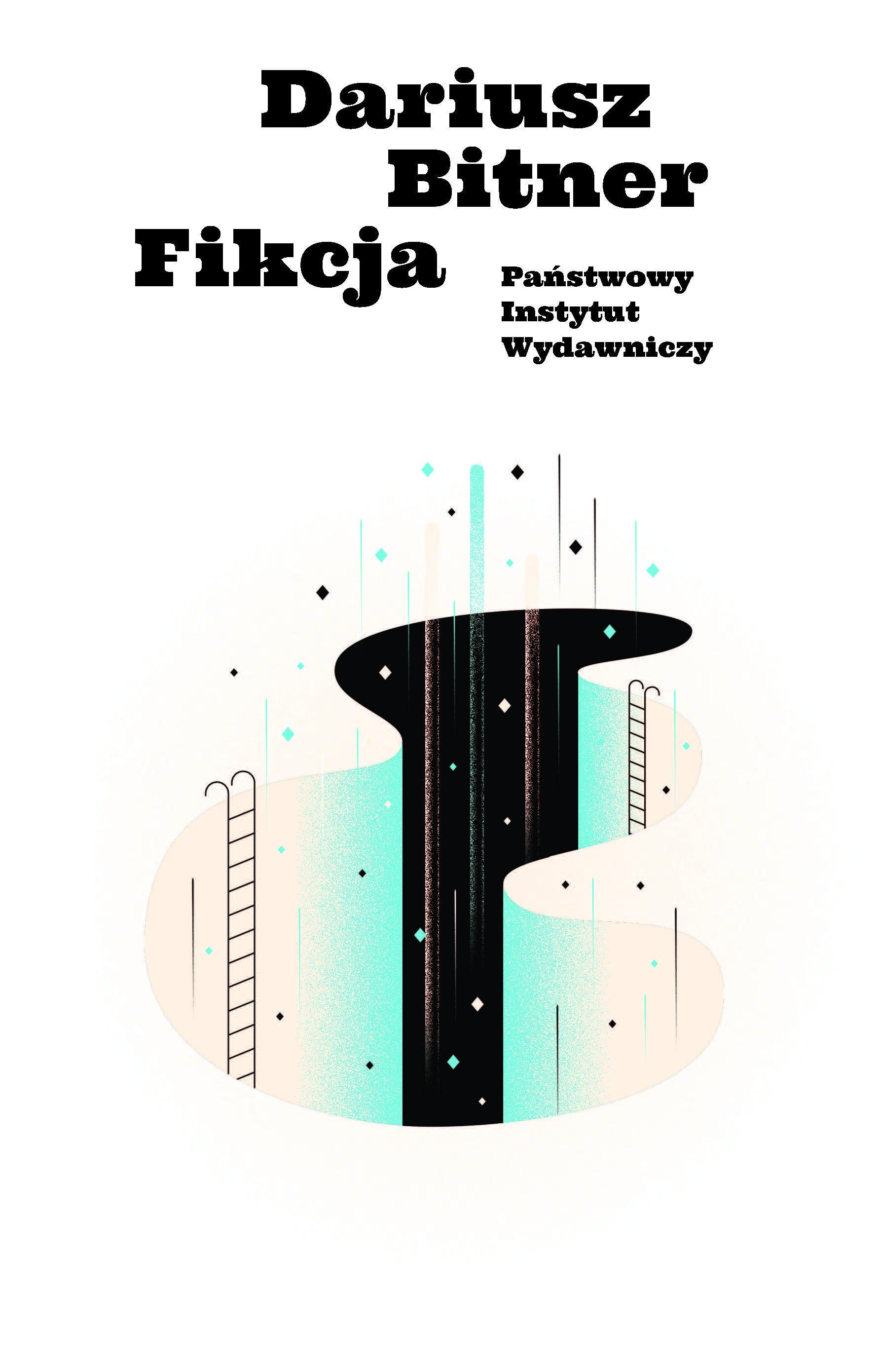 Fikcja - powieść Dariusz Bitnera